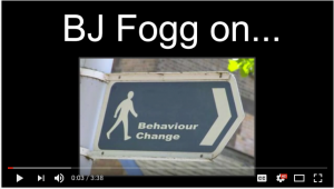 BJ Fogg: Baby Steps for Behavior Change